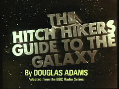 http://upload.wikimedia.org/wikipedia/en/thumb/b/b4/Hitchhikers_Guide_TV_Titles.jpg/240px-Hitchhikers_Guide_TV_Titles.jpg